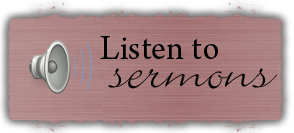 Listen to the County Line Baptist Sermons
